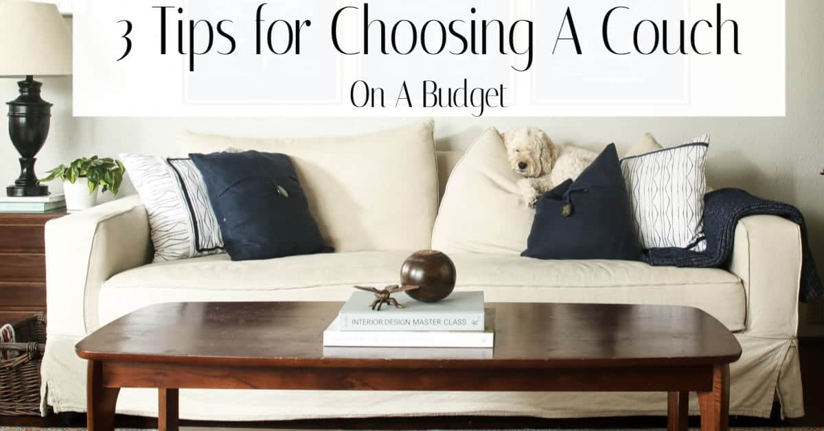 3 Tips for Buying a Sofa on a Budget