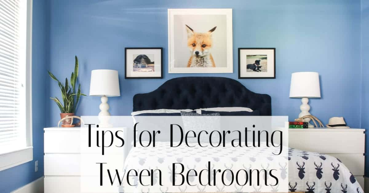 Tips for Decorating Tween rooms