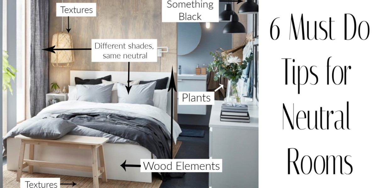 6 Tips For An Amazing Neutral Room
