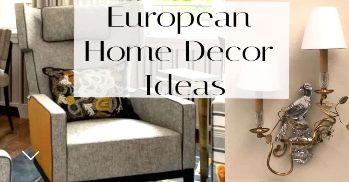 European Home Decor Ideas