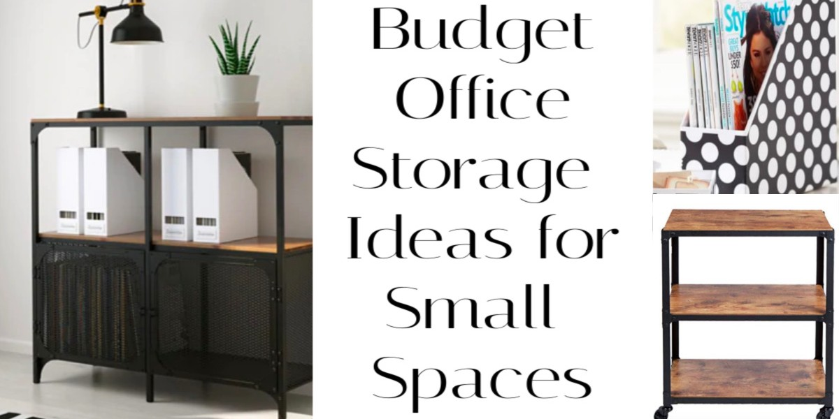 Budget Office Storage Ideas for Small Spaces