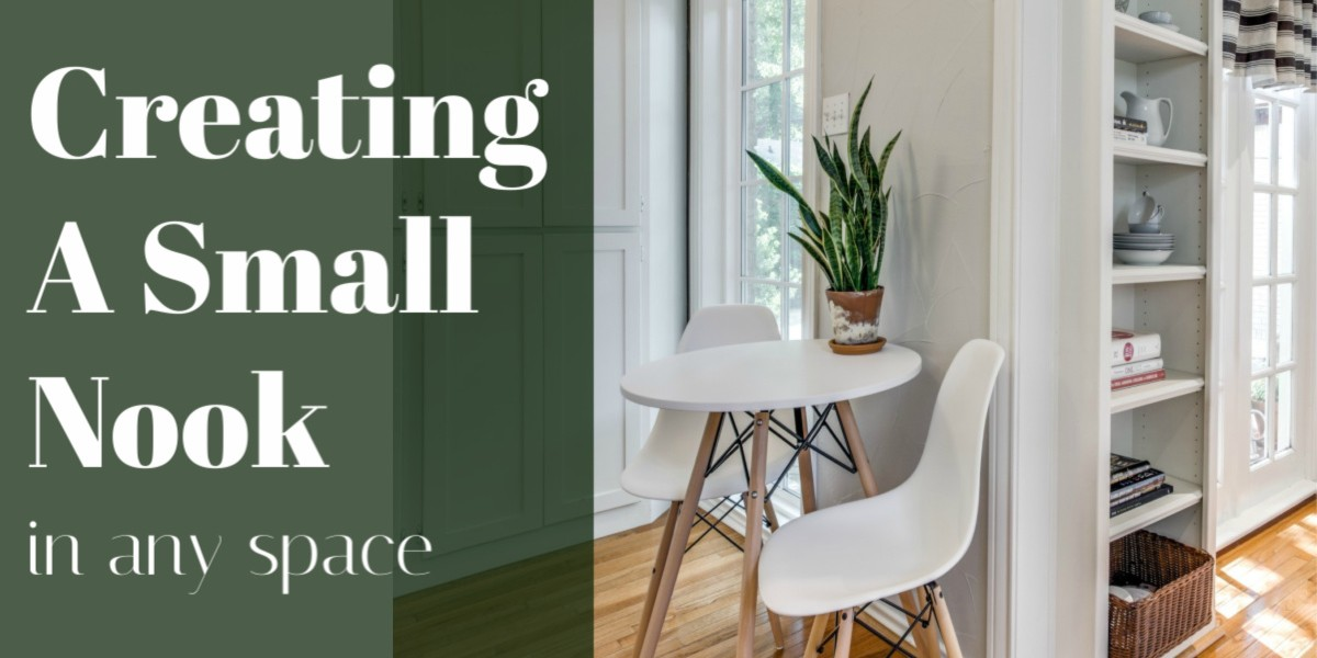 How to Create Nook in Any Small Space On a Budget