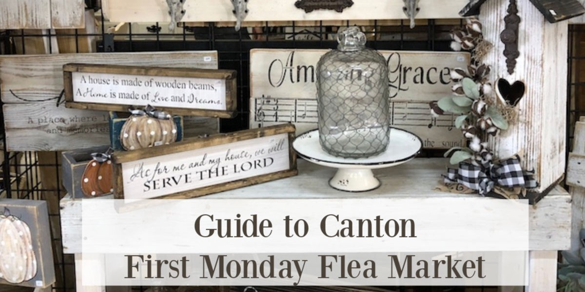 Guide to Canton First Monday Flea Market