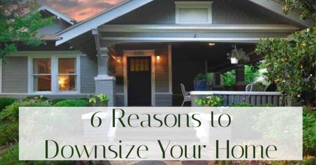 reasons to downsize