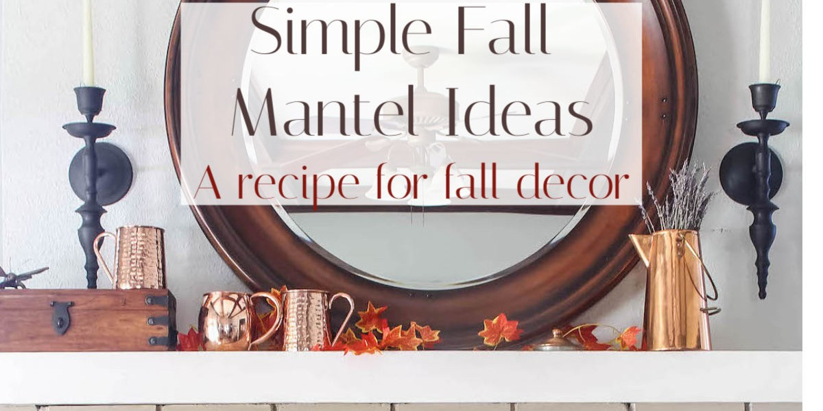 Minimal Fall Mantel Ideas