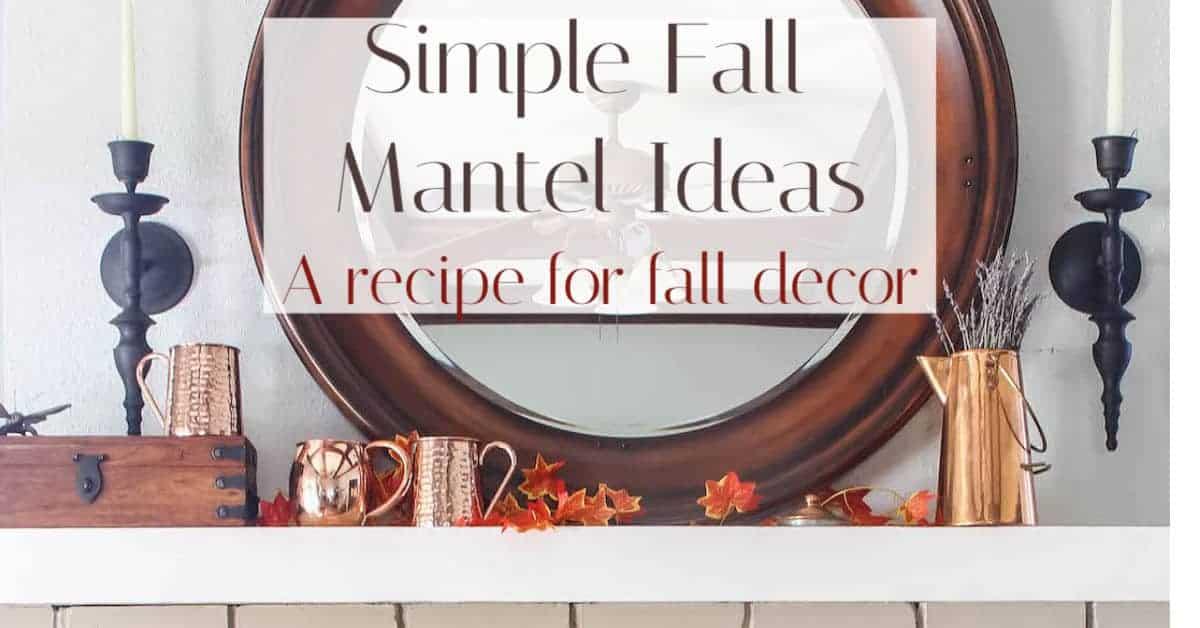 Minimal Fall Mantel Ideas