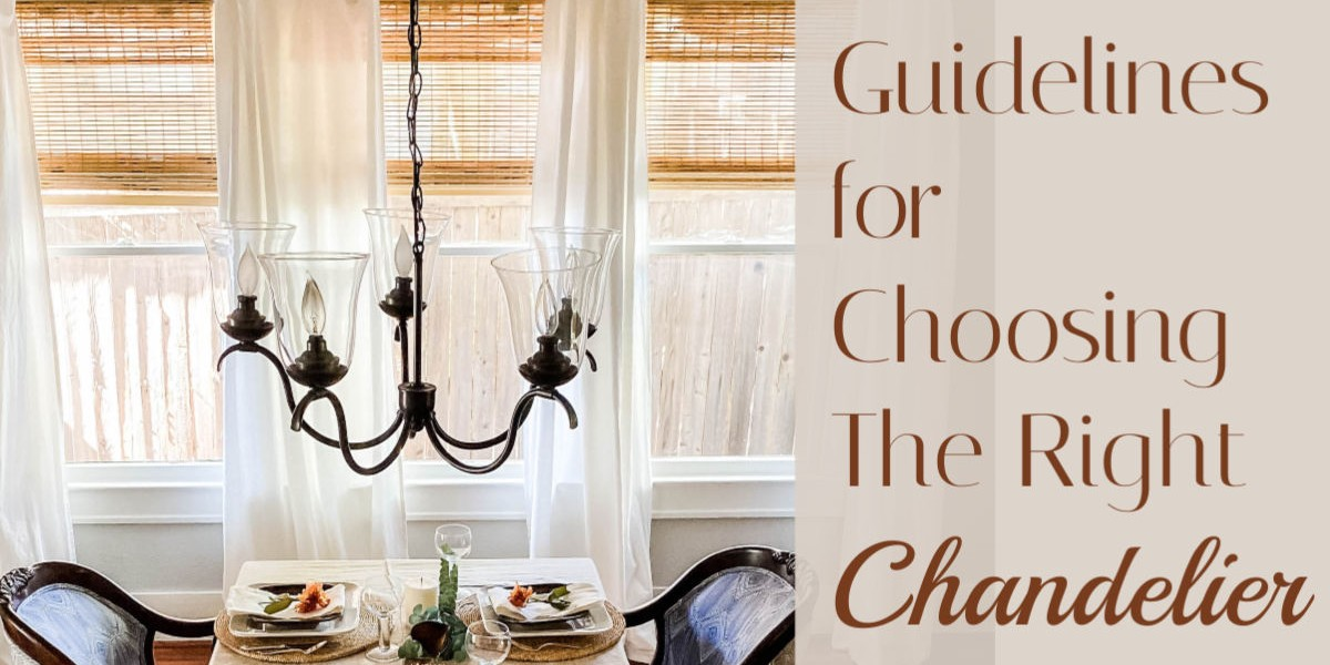 Chandelier Size Guide – How Big Should My Chandelier Be?