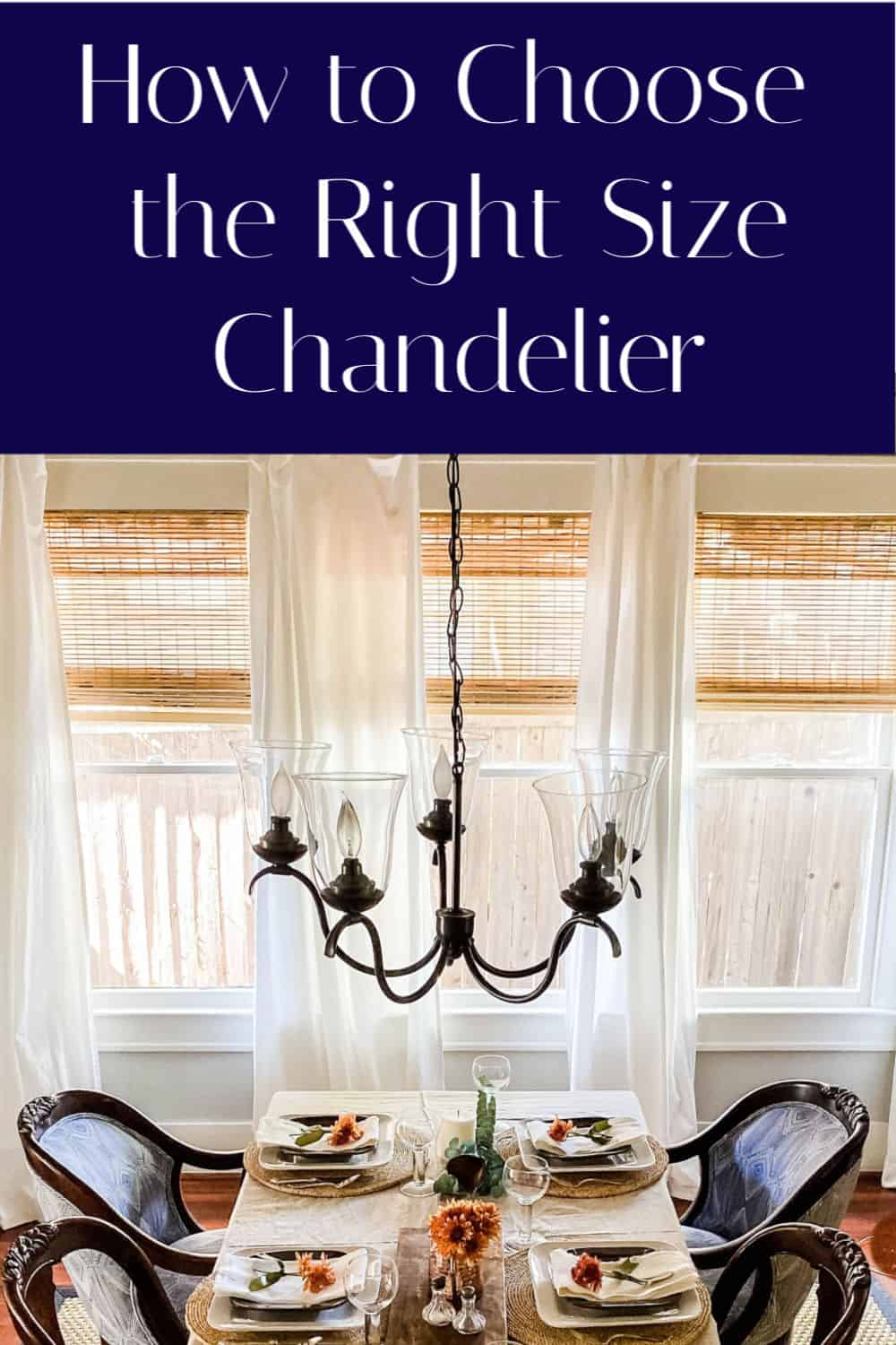 choosing the right size chandelier
