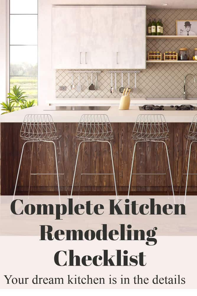 Complete Kitchen Remodeling Checklist Your Dream Kitchen Is In The Details Design Morsels