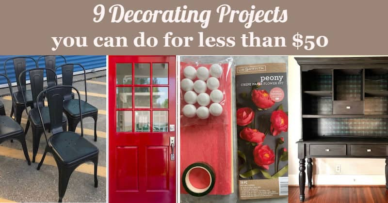 9 Decorating Projects You Can Do For Less than $50