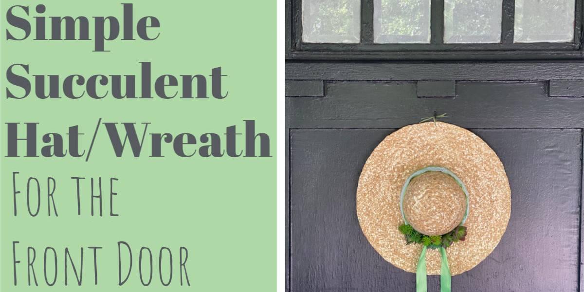 Simple Succulent Wreath For The Front Door