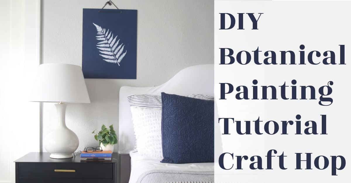 DIY Wall Art Botanicals