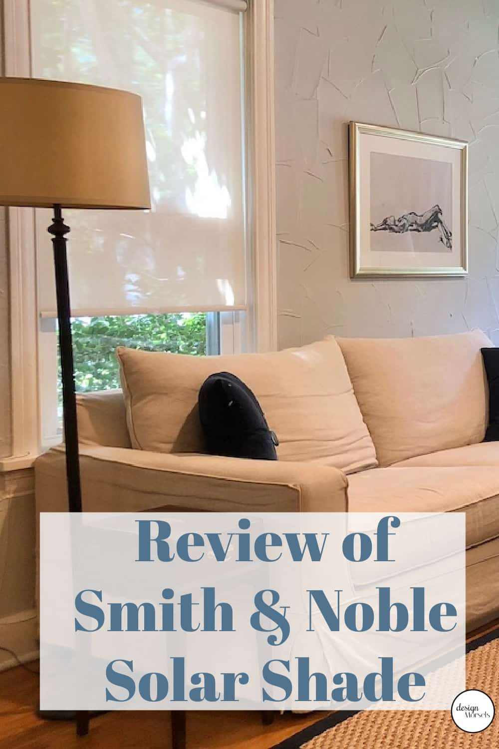 Smith & Noble shades