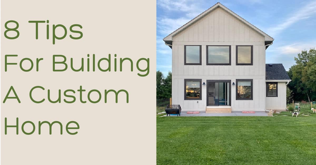 Building a Custom Home – Lessons Learned