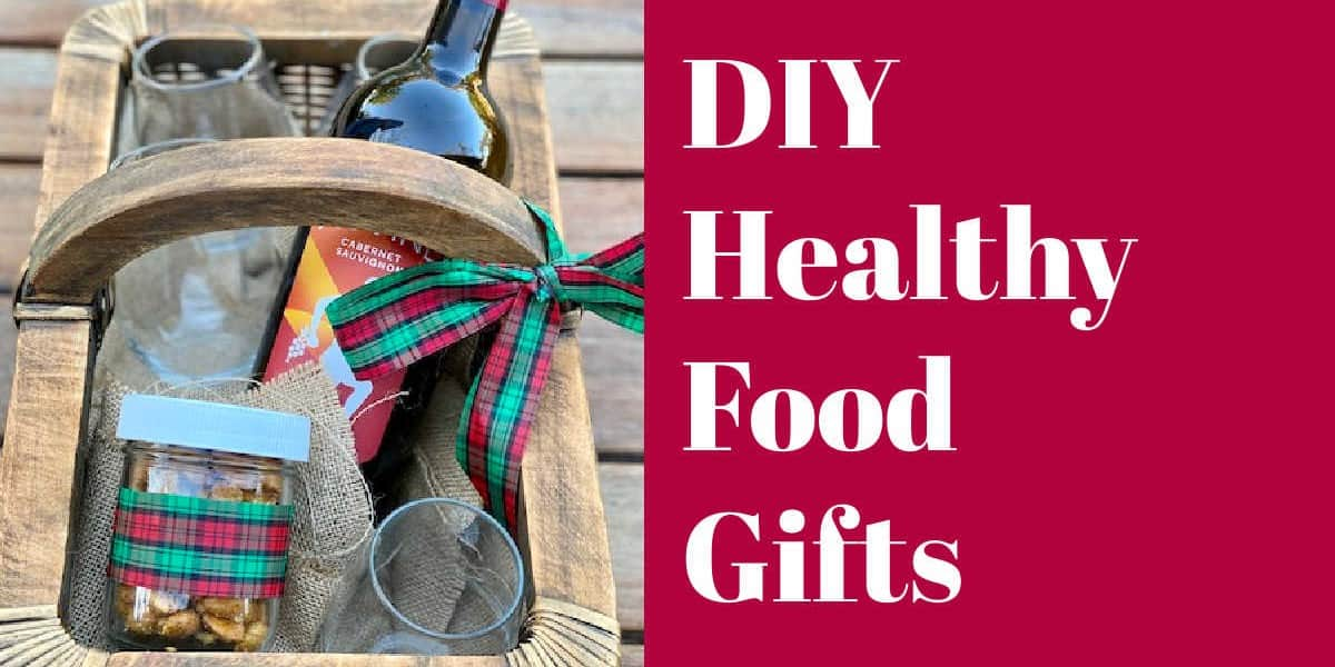 diy healthy food gifts