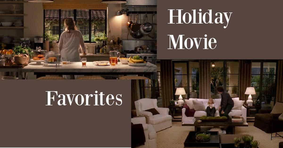 Holiday Movies with Amazing Homes