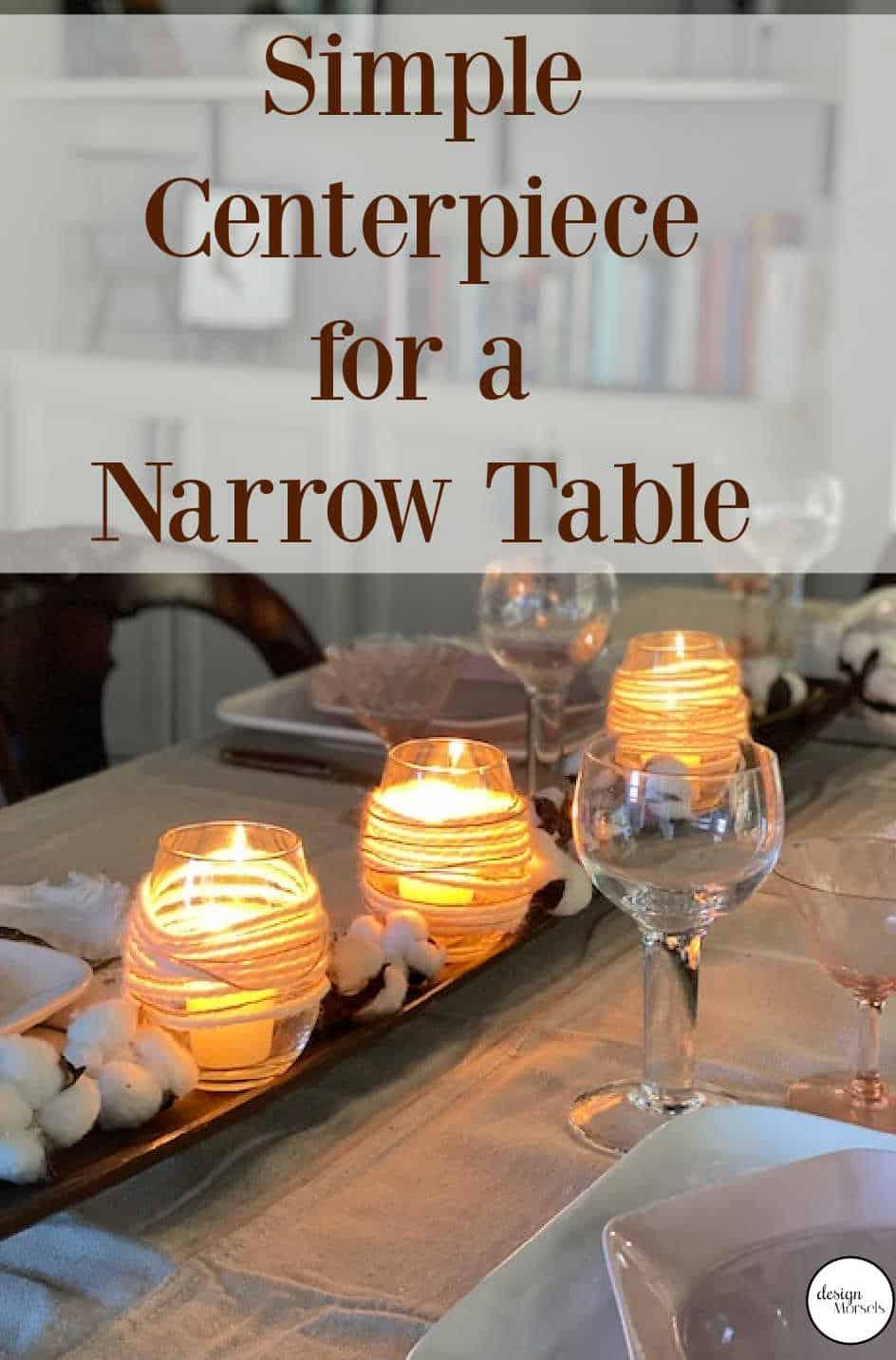 centerpiece for a narrow table
