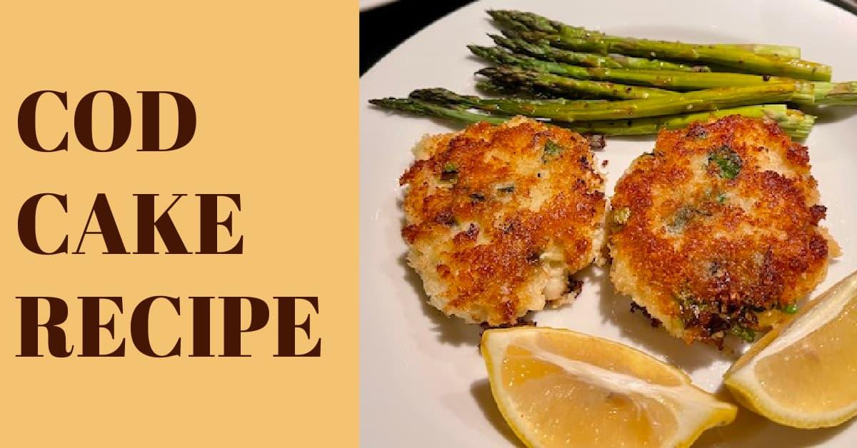 Cod Cake Recipe