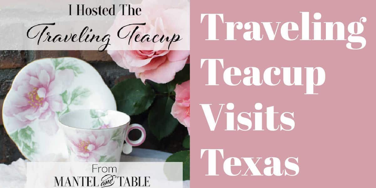 The Traveling Teacup is Back in Texas