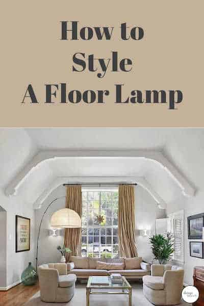 how to style a floor lamp