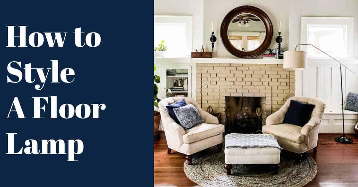 How Do You Style a Floor Lamp?