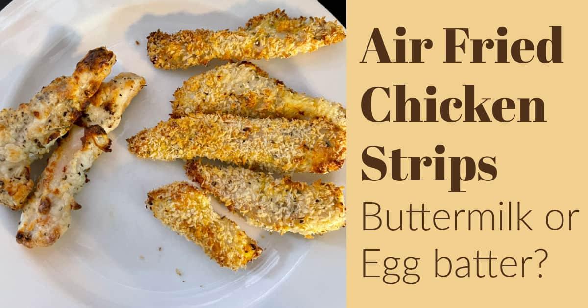 Air Fried Chicken Strips