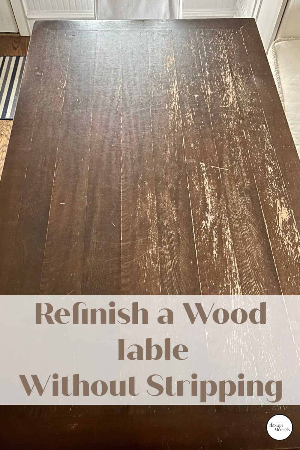 refinish a wood table without stripping