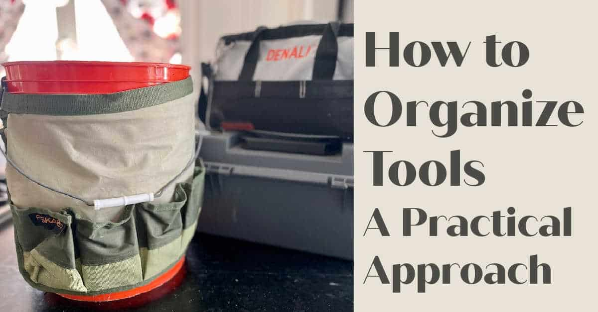 How to Organize Tools – A Practical Not Pretty Approach