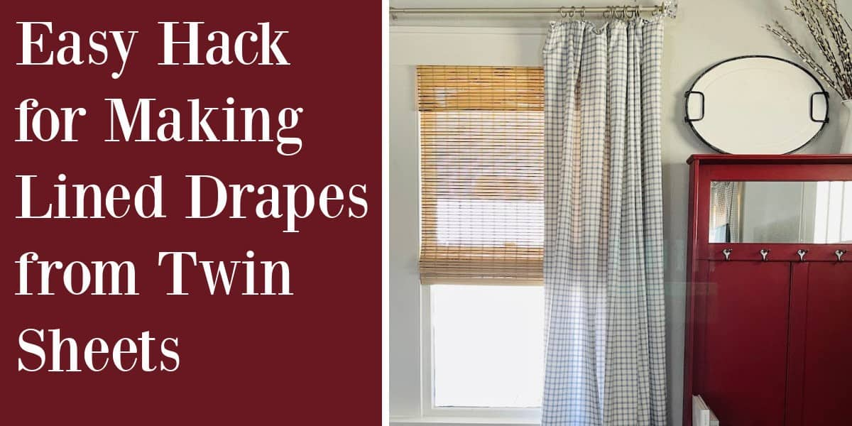 Upcycle Sheets into Lined Drapes