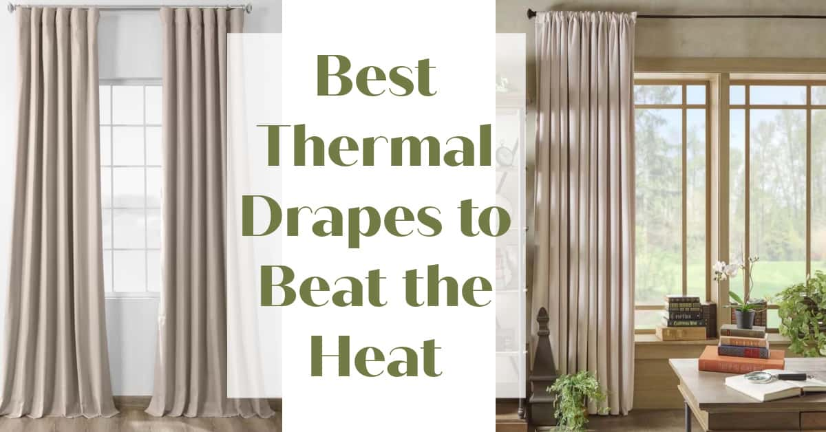 Best Thermal Curtains That Don't Look Like Thermal Drapes