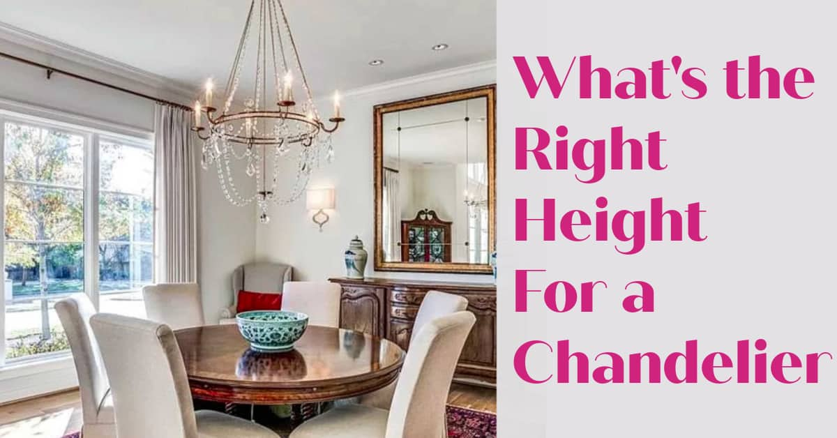 What's The Right Chandelier Height Above A Table?