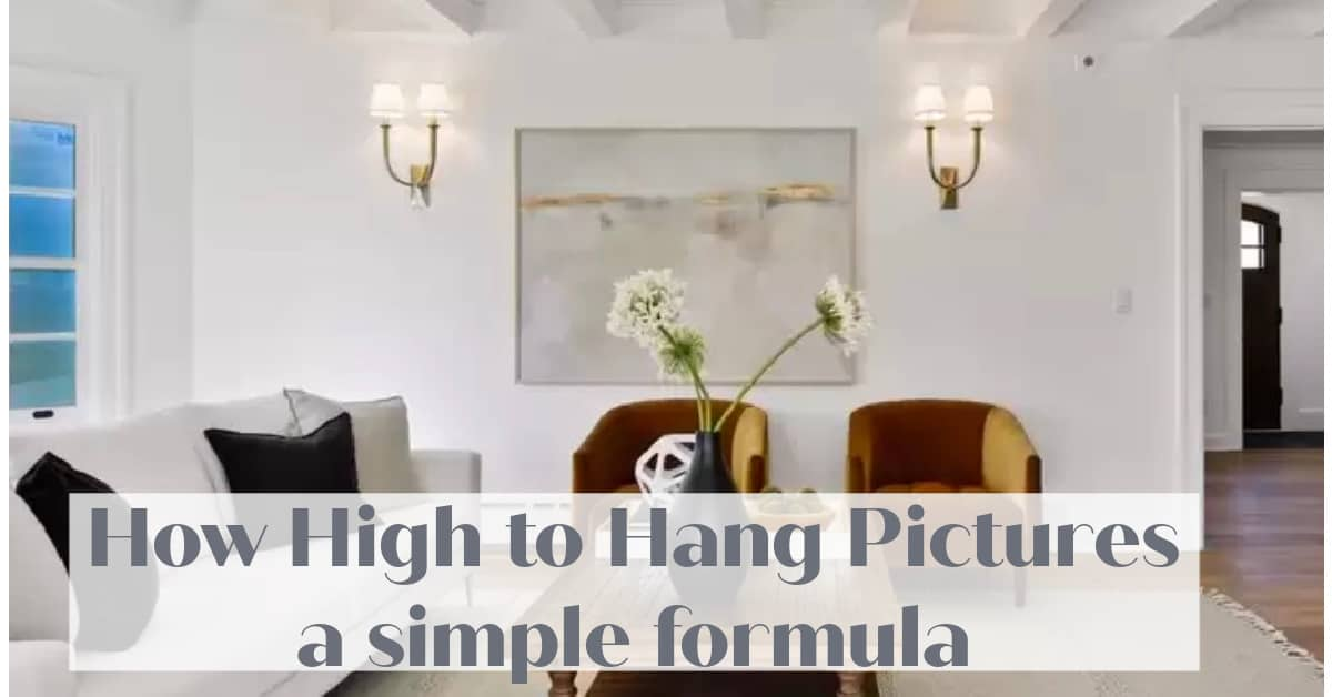How High to Hang Pictures, Take Away All The Guess Work