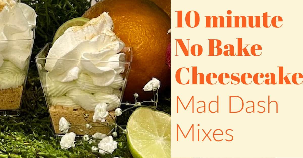 10 Minute No-Bake Cheesecake Mixes