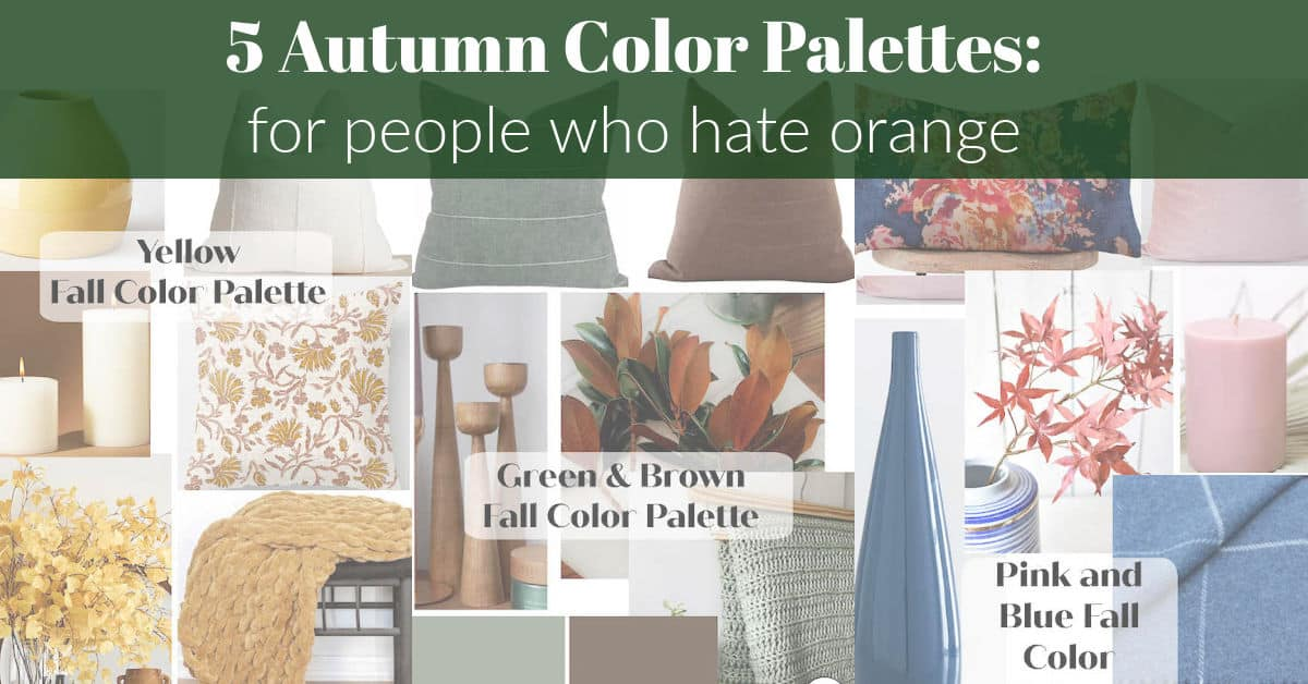 5 Warm Autumn Color Palettes: This one's for anyone who hates orange