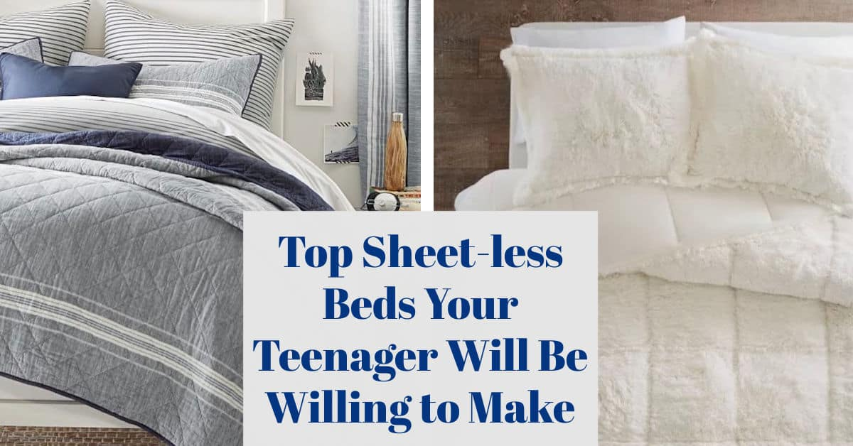 Top Sheet-less Beds Your Teenager will be Willing to Make