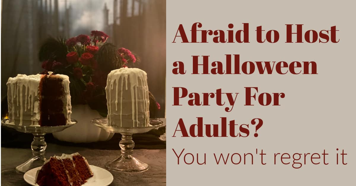 Afraid to Host a Halloween Party For Adults? Don't be.